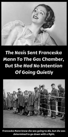 The Nazis Sent Franceska Mann To The Gas Chamber, But She Had No Intention Of Going Quietly Ww2 Pictures, Cool Pictures, True Horror Stories, Back Pain Exercises, Shocking News, Abs Workout Routines, Good People, Amazing People