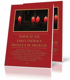 pod red. Tomasz M. Dąbek OSB Jawicie się jako źródła światła w świecie  http://tyniec.com.pl/product_info.php?cPath=1&products_id=772
