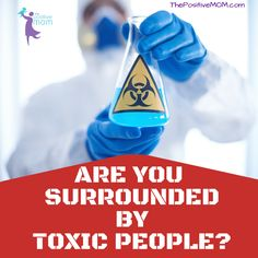 Are you surrounded by toxic people? You've heard the advice: cut out the toxic people and surround yourself only with positive people who uplift you. Is this realistic? How do you do it? Find out more!