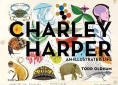 Charley Harper: An Illustrated Life: Todd Oldham, Charley Harper: 9781934429822: Amazon.com: Books