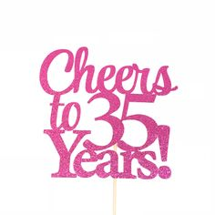 Birthday Cake Topper, Cheers to 35 Years Cake Topper, Anniversary Cake Topper, 35 Cake Top - Valentinstag Mann 35th Birthday Cakes, Happy 35th Birthday, Happy Birthday Cake Topper, Birthday Woman, Husband Birthday, Birthday Nails, Birthday Presents For Teens, Birthday Ideas For Her, Kids Birthday Themes