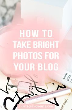 Tips for taking brighter photos
