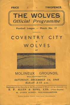 1 December 1945 v Wolverhampton Wanderers Lost 0-1 Football League South