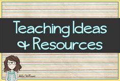 Teaching Ideas and Resources