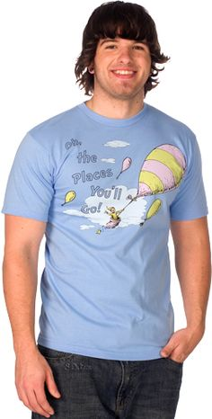 Oh The Places Youll Go T-Shirt... wonder if I can find this in baby size