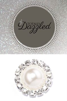 Use this gorgeous pearl and rhinestone embellishment to add some sparkle to your special event. Only $0.97 each, and you can find them at totallydazzled.com! Check us out online to view our entire catalogue. We'll dazzle you!