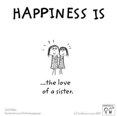 Sister Quotes Best Friend Sayings Sister Love Quotes, Love My Sister, Best Friend Quotes, Best Friends, Friend Sayings, Happy Quotes, Funny Quotes, Little Sisters, Happy Sisters