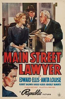 1939: Edward Ellis and Anita Louise in Main Street Lawyer