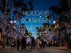 9 Ways to Celebrate the Season — Southern California-Style