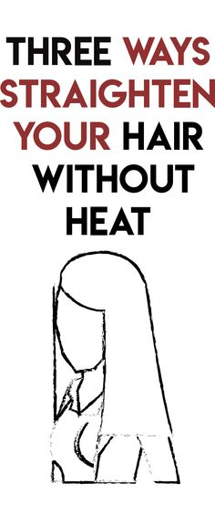 3 Ways Straighten Your Hair Without Heat - Page 4 of 4 - mesning