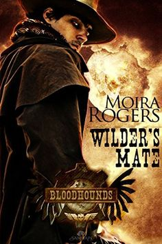 Wilder's Mate: Bloodhounds, Book 1 by Moira Rogers, http://www.amazon.com/dp/B004KKYX9A/ref=cm_sw_r_pi_dp_Q7ZXtb1Y7ECQR
