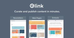 Elink is an all-in-one content curation tool that allows anyone to turn web links into beautiful newslettersWebpages and Website embeds.Elink is an all-in-one content marketing tool to curate. Content Marketing Tools, Responsive Email, School Labels, Blogger Tips, Educational Technology, Teaching Tools, Tool Design, Web Design, Cool Websites
