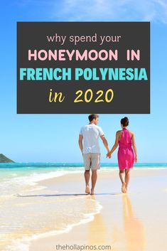 Why you should choose to spend your honeymoon in French Polynesia in 2020 - the best honeymoon ideas to enjoy a vacation in islands like Tahiti, Bora Bora, Moorea, and other French Polynesian islands #traveldream #beautifulvacations #traveltogether Best Honeymoon, Honeymoon Ideas, Bora Bora, Tahiti, Cheap Tropical Vacations, French Polynesia Honeymoon, Top Places To Travel, Best Island Vacation, Polynesian Islands