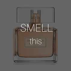 Smell This