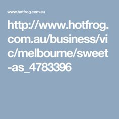 http://www.hotfrog.com.au/business/vic/melbourne/sweet-as_4783396
