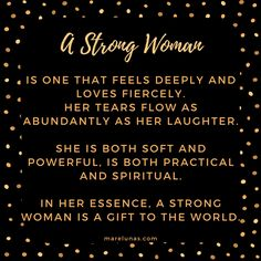 We love this quote about Strong Women!  What else would you add to it?  #confidence #selfacceptance #selfesteem #women #poem #quote