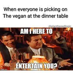 When everyone is picking on the vegan at the dinner table / vegan meme / vegan humor / vegan lifestyle / veganism