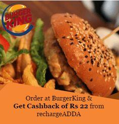 order at burgerking & get cashback of RS 22 from rechargeADDA