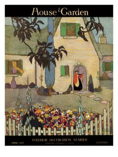 Porter Woodruff's illustration shows an English-style stucco home and its luscious gardens from afar for the April 1917 House & Garden cover.