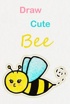 Learn how to draw a cute Bee, easy step by step kawaii tutorial ♥ Easy Drawings For Kids, Amazing Drawings, Art For Kids, Bee Drawing, Basic Drawing, Funny Drawings, Kawaii Drawings, Easy Drawings For Beginners, Cute Bee