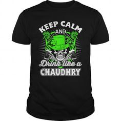CHAUDHRY Patricks day T-Shirt #name #tshirts #CHAUDHRY #gift #ideas #Popular #Everything #Videos #Shop #Animals #pets #Architecture #Art #Cars #motorcycles #Celebrities #DIY #crafts #Design #Education #Entertainment #Food #drink #Gardening #Geek #Hair #beauty #Health #fitness #History #Holidays #events #Home decor #Humor #Illustrations #posters #Kids #parenting #Men #Outdoors #Photography #Products #Quotes #Science #nature #Sports #Tattoos #Technology #Travel #Weddings #Women