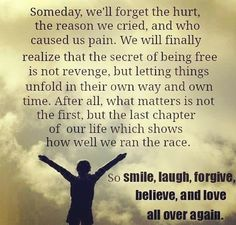 Smile laugh  forgive and be stress free #forgive #smile #laugh #factsoflife  #pain #hurt #breakupquotes