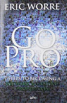 Go Pro: 7 Steps to Becoming a Network Marketing Professio... https://www.amazon.com/dp/0988667908/ref=cm_sw_r_pi_awdb_x_uT8yzbX6QMGDW