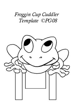Frog cup cuddler template I made