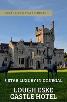 Lough Eske Castle Hotel in Donegal is the only hotel in County Donegal. And, BONUS, this is a castle hotel that won't break your budget. Ireland Vacation, Ireland Travel, Ireland Weather, Castles In Ireland, Beautiful Castles, Donegal, European Travel, Plan Your Trip, Luxury Travel