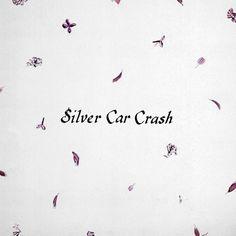 Silver Car Crash - Majical Cloudz