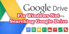 Fix Windows Cannot Search the Google Drive Folder