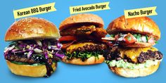 7 Over-the-Top Burgers That Will Explode Your Mind  - Delish.com