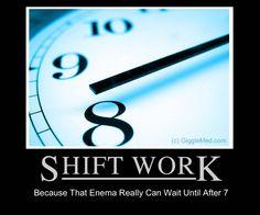 Image from http://gigglemed.com/Images/nursing-humor-shift-work.jpg.