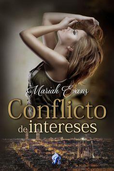 Romantic Ediciones es la editorial encargada de publicar Conflicto de intereses. Una novela de Mariah Evans en la que encontrarás amistad, pasión, intriga y sobretodo mucho amor. Si eres de los que…