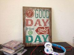 """Купить Панно, табличка-мотиватор """"Хороший день!"""" - панно на стену, винтаж, ретро постер, табличка"""