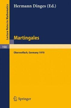 Martingales: A Report on a Meeting at Oberwolfach, May 17-23, 1970