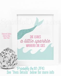 Pink & Aqua Mermaid Party Decorations, She Leaves A Little Sparkle Wherever She Goes Printable Girls Room Wall Art Sign, Rose Pink Beach Glass Teal by SprinkledDesigns.com