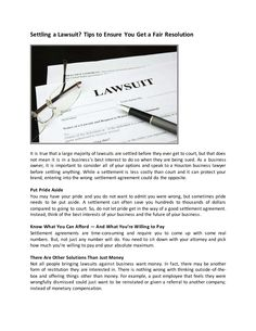 Settling a Lawsuit? Tips to Ensure You Get a Fair Resolution by kenzie bahari via slideshare