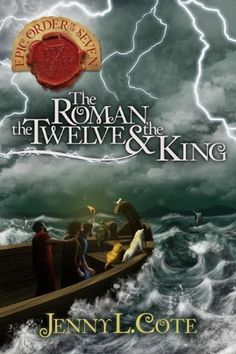The Roman, the Twelve and the King (The Epic Order of the Seven) by Jenny L. Cote, http://www.amazon.com/gp/product/0899577911/ref=cm_sw_r_pi_alp_X0s8pb199GD58
