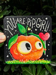 Looking for a cute, funny compliments gift or want to brighten up your art or coasters collection? My artworks are ready to become unique gifts or your forever treasure right out of the box! #recycledartfunny #youarepipgirl #satsumamandarinart #originalartmagnet #fridgemagnetfunny #complimentgiftcute #originalartgift #orangepunsart #funnypunsart
