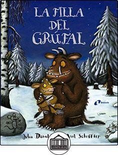 La Filla Del Grúfal (Catalá - A Partir De 3 Anys - Personatges - En Grúfal) de Julia Donaldson ✿ Libros infantiles y juveniles - (De 0 a 3 años) ✿