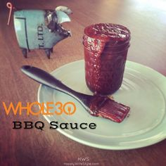 A true paleo bbq sauce that is tasty! I added the cayenne pepper for heat and added sauce from chipolte peppers (canned) since I had no spice. It added that smoky flavor. Whole 30 Diet, Paleo Whole 30, Whole 30 Recipes, Clean Recipes, Paleo Recipes, Whole Food Recipes, Sauce Recipes, Paleo Meals, Diabetic Meals