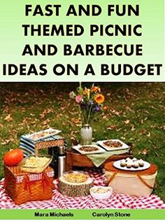 Fast and Fun Themed Picnic and Barbecue Ideas on a Budget (Food Matters) by Mara Michaels http://www.amazon.com/dp/B007INOA3A/ref=cm_sw_r_pi_dp_uY28vb05D8JSX