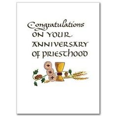 On the Anniversary of Your Priesthood: Ordination Anniversary Card God Prayer, Prayer Book, Prayer Cards, Happy Good Morning Quotes, Morning Greetings Quotes, Happy Anniversary Quotes, Anniversary Cards, Prayer For Today, Sharing Quotes