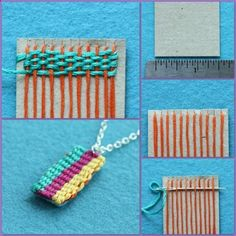 Miniature Weaving. So cute. From Guest Blogger Ellen Luckett Baker from The Long Thread. Tutorial. Weave a pendant