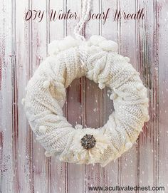 I  recently  made this really easy (I mean super easy) scarf wreath. I think it's a cute transitional winter wreath and it's very inexpensive to make!