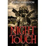 Night Touch (Kindle Edition)By John C. Hamilton