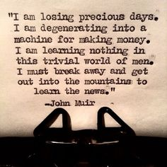 John Muir's deep meaning quotes