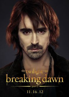 Breaking Dawn part 2 ~ Lone vampire Garrett is portrayed by Pushing Daisies' Lee Pace.