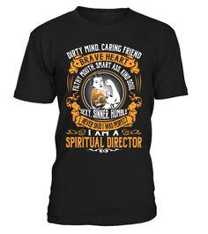 Spiritual Director - I Never Said I Was Perfect #SpiritualDirector